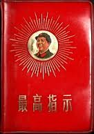 The Little Red Book of Mao Zedong Quotes which laid down Mao's ideology